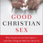 """Good Christian Sex:"" A Book Review"