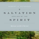 """Salvation Applied by the Spirit"" textbook on union with Christ"