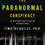 It's not a paranormal conspiracy if they're really out to get you