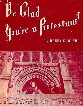 Be Glad Youre a Protestant