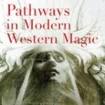 Pathways in Modern Western Magic (Review)