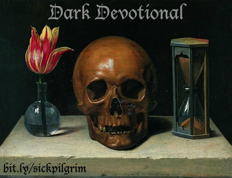 Dark Devotional: Out of the Dust