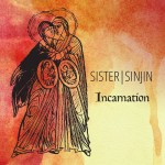 The Artist's Fiat: An Interview with Sister Sinjin