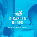 Interview with Two Disabled Dudes