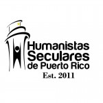 Humanistas Seculares De Puerto Rico Appear In Court Tomorrow