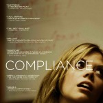 Compliance – I hated this movie