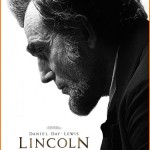 Lincoln, Breaking Dawn II, Silver Linings Playbook