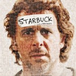 'Starbuck' the hilarious tale of moral dilemmas and unintended consequences