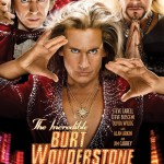"""The Incredible Burt Wonderstone"" – save your money"