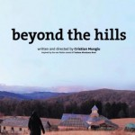 'Beyond the Hills' finds the devil in ignorance, fear
