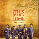 """This is Our Time"" is a movie with a message"