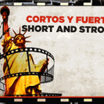 """Short & Strong"" is a film competition for youth about the immigrants in their lives ""Cortos Y Fuertes"""