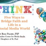 T.H.I.N.K. Five ways to bridge faith and culture in a social media world