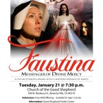 """Faustina"" at Good Shepherd Church Tuesday, January 21"