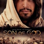 """Son of God"" to sweep theaters nationwide on February 28 – and my review"