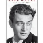 """John Wayne: the Life and Legend"" review by Peter Bogdanovich"