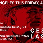 """Cesar's Last Fast"" in Los Angeles starting Friday"