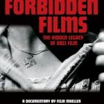 'Forbidden Films' the hidden legacy of Nazi films