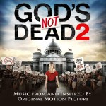'God's Not Dead 2' is an altar call for a militia