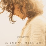 'The Young Messiah' a unique imagining of Jesus as a child