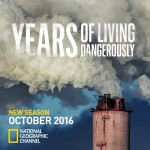 'Years of Living Dangerously' Season 2 premiere Oct 30 NatGeo