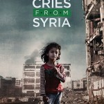 'Cries from Syria': J'accuse!  Airs tonight 3/13/17 HBO