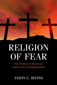Bivins, Religion of Fear