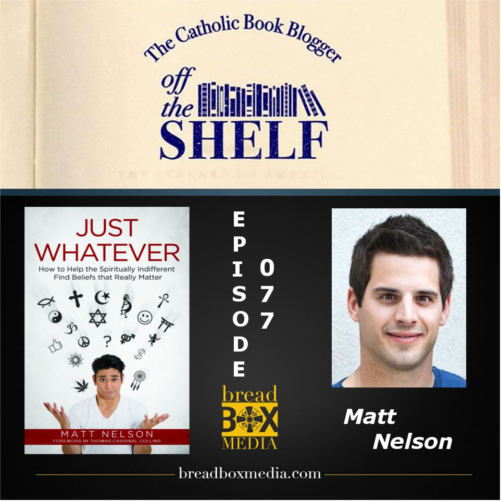 Matt Nelson tackles the topic of spiritual indifference in his latest book Just Whatever: How to Help the Spiritually Indifferent Find Beliefs That Really Matter. Matt went through a stage of indifferent-ism himself in college and gives us some insight on the dilemma in this episode of Off the Shelf.