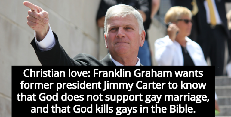 Franklin Graham Reminds Jimmy Carter That God Kills Gays (Image via Facebook)