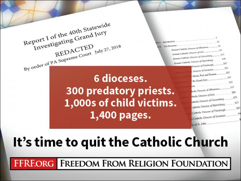 Report On Pa Abuse Confirms Its Time To Quit The Catholic Church
