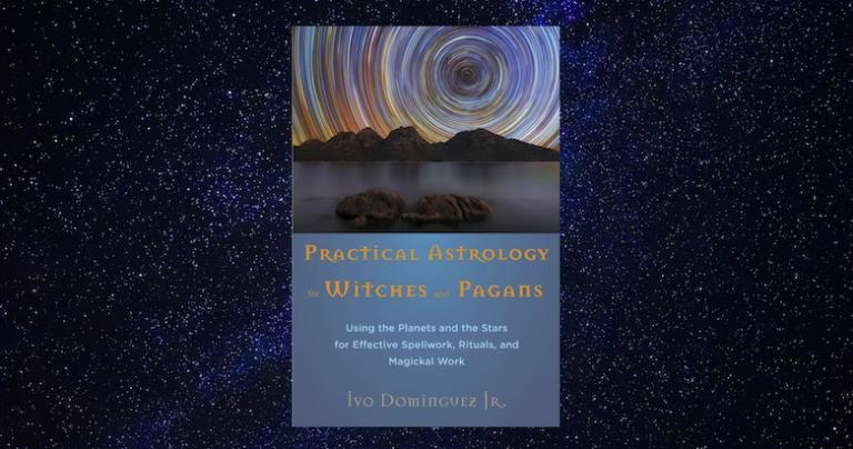 Practical Astrology for Witches and Pagans by Ivo Dominguez Jr. Weiser Books