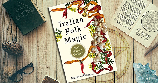 italian folk magic rues kitchen witchery is a fantastic book and one ive really been wanting someone to write mary grace fahrun provides a fantastic - Kitchen Witchery