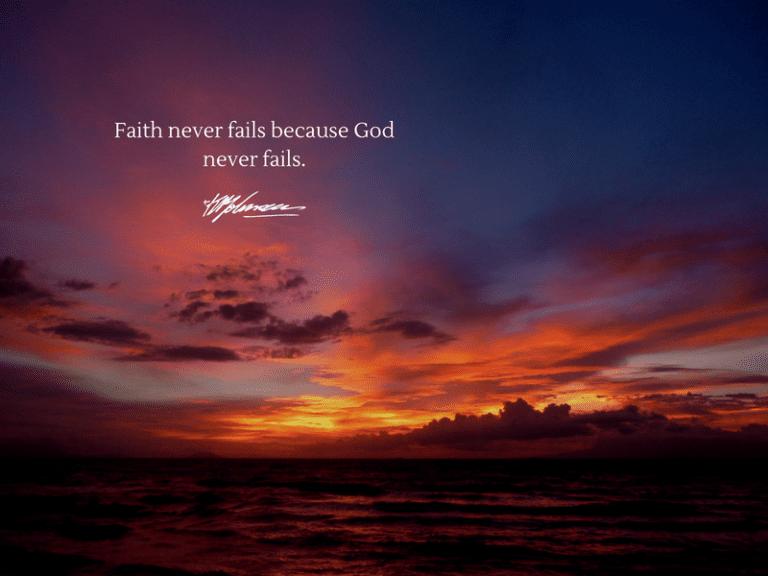 Faith never fails because God never fails - KP Yohannan - Gospel for Asia