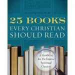 An invitation to an argument: '25 Books Every Christian Should Read'