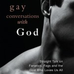 'Gay Conversations With God'