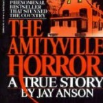 1. 'The Amityville Horror' is not based on a true story