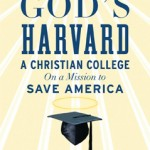 No. The only people who call Patrick Henry College 'God's Harvard' without irony are the PR people for Patrick Henry College