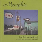 Memphis in the meantime baby