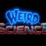Left Behind Classic Fridays, No. 5: 'Weird Science'
