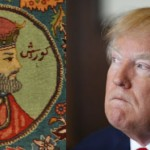 Donald Trump as Cyrus the Great