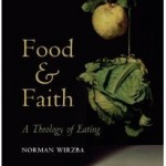Food and Faith - Norman Wirzba