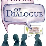 New Ebook – The Virtue of Dialogue