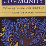 Living into Community - Christine Pohl
