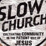 Slow Church Book Tour – Mid-Atlantic States – Nov. 2014
