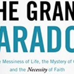 Ken Wytsma – The Grand Paradox [Patheos Book Club]