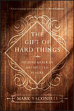 gift of hard things