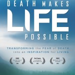How Does Death Make Life Possible?