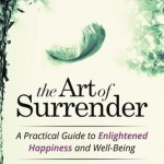 From Panic and Anxiety to The Art of Surrender