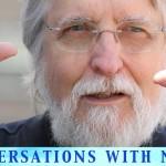 'Conversations with Neale' Helps us Apply Practical Spiritual Principles to Everyday Life