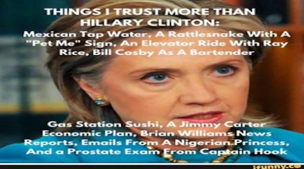 attach e1454967745582 9 things i trust more than hillary clinton,More Than That Meme
